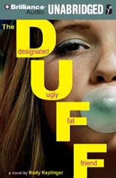 The DUFF: Designated Ugly Fat Friend Designated Ugly Fat Friend, Kody Keplinger