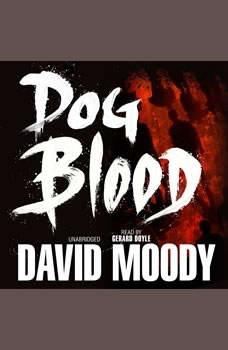 Dog Blood, David Moody