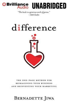 Difference: The one-page method for reimagining your business and reinventing your marketing The one-page method for reimagining your business and reinventing your marketing, Bernadette Jiwa