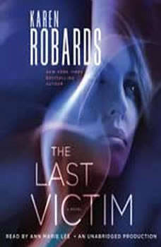 The Last Victim, Karen Robards