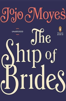 The Ship of Brides, Jojo Moyes