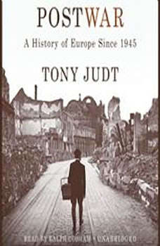 Postwar: A History of Europe Since 1945, Tony Judt