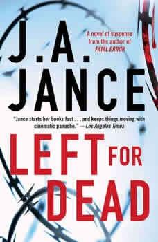 Left for Dead, J.A. Jance