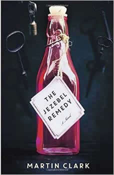 The Jezebel Remedy, Martin Clark