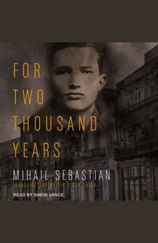For Two Thousand Years, Mihail Sebastian