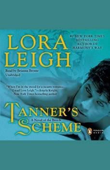 Tanner's Scheme, Lora Leigh