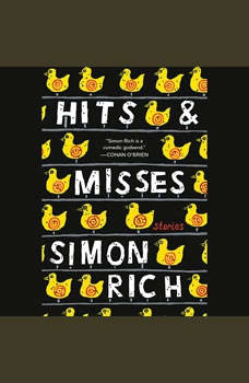 Hits and Misses: Stories, Simon Rich