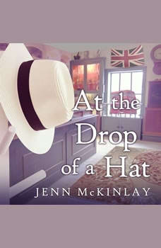 At the Drop of a Hat, Jenn McKinlay