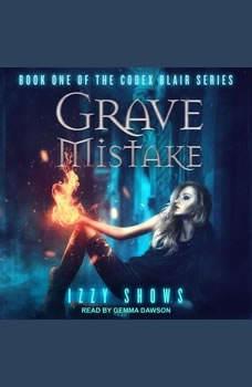 Grave Mistake, Izzy Shows