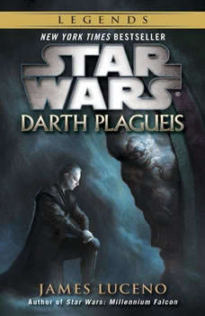 Darth Plagueis: Star Wars, James Luceno