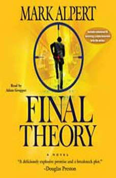 Final Theory, Mark Alpert