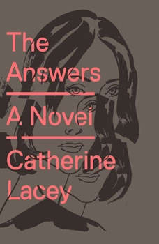 The Answers, Catherine Lacey