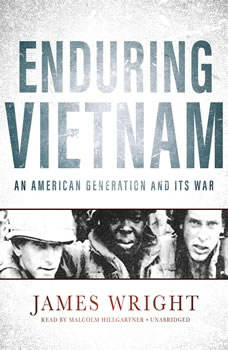 Enduring Vietnam: An American Generation and Its War, James Wright