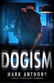 Dogism, Mark Anthony