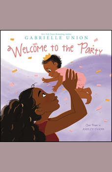 Welcome to the Party, Gabrielle Union