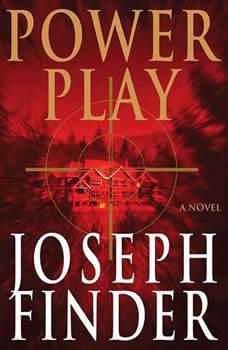 Power Play, Joseph Finder
