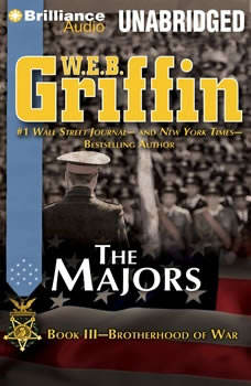 The Majors: Book Three of the Brotherhood of War Series, W.E.B. Griffin