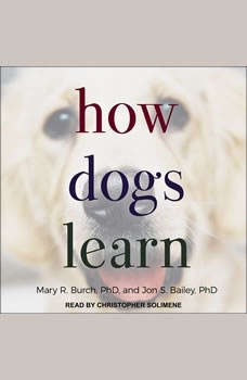 How Dogs Learn, Jon S. Bailey
