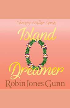 Island Dreamer, Robin Jones Gunn