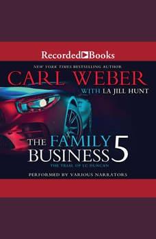 The Family Business 5, La Jill Hunt