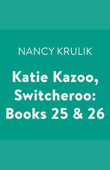 Katie Kazoo, Switcheroo: Books 25 & 26, Nancy Krulik