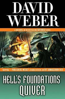 Hell's Foundations Quiver, David Weber