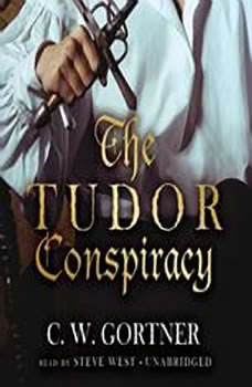 The Tudor Conspiracy, C. W. Gortner