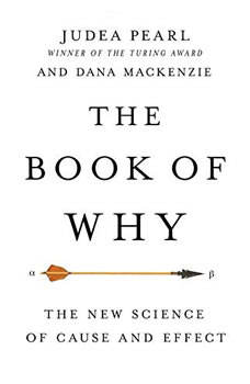 The Book of Why: The New Science of Cause and Effect, Judea Pearl