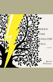 When the English Fall, David Williams