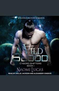 Wild Blood, Naomi Lucas