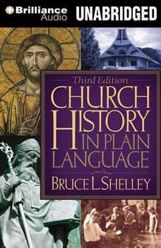 Church History in Plain Language: Fourth Edition, Bruce L. Shelley