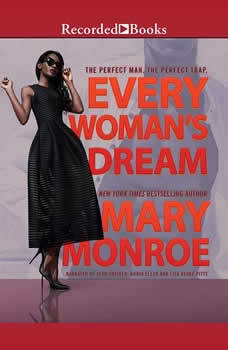 Every Woman's Dream, Mary Monroe