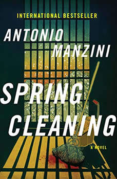 Spring Cleaning: A Novel A Novel, Antonio Manzini