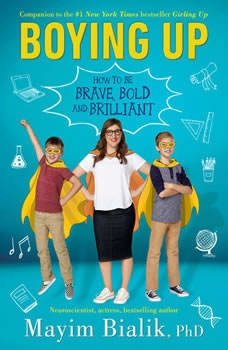 Boying Up: How to Be Brave, Bold and Brilliant, Mayim Bialik