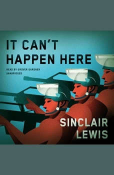 It Cant Happen Here, Sinclair Lewis
