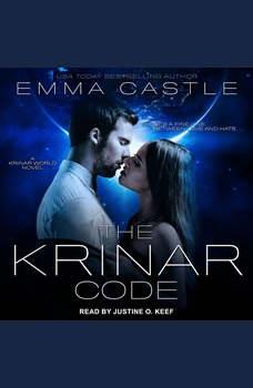The Krinar Code: A Krinar World Novel, Emma Castle