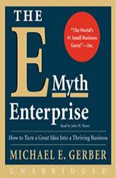 The E-Myth Enterprise, Michael E. Gerber