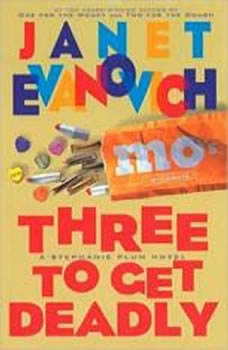 Three to Get Deadly: A Stephanie Plum Novel, Janet Evanovich