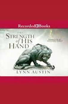 The Strength of His Hand, Lynn Austin