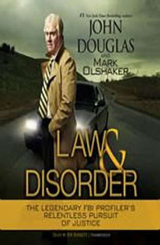 Law and Disorder, John Douglas and Mark Olshaker