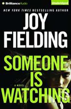 Someone is Watching, Joy Fielding