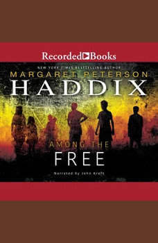 Among the Free, Margaret Peterson Haddix