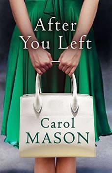 After You Left, Carol Mason