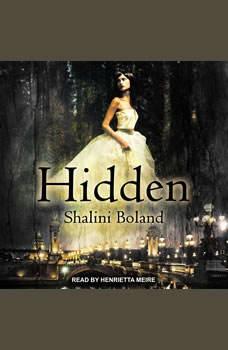 Hidden, Shalini Boland