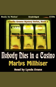 Nobody Dies In A Casino , Marlys Millhiser