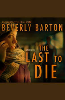 The Last to Die, Beverly Barton