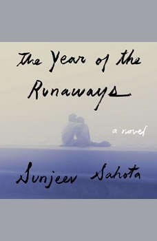 The Year of the Runaways, Sunjeev Sahota