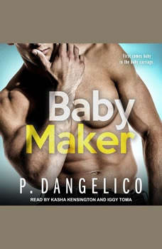 Baby Maker, P. Dangelico