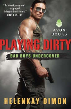 Playing Dirty: Bad Boys Undercover, HelenKay Dimon