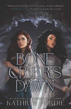 Bone Crier's Dawn, Kathryn Purdie